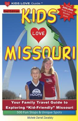 Kids Love Missouri By Zavatsky, Michele Darrall