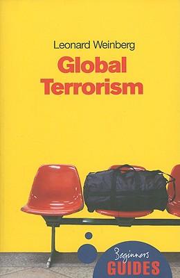 Global Terrorism By Weinberg, Leonard